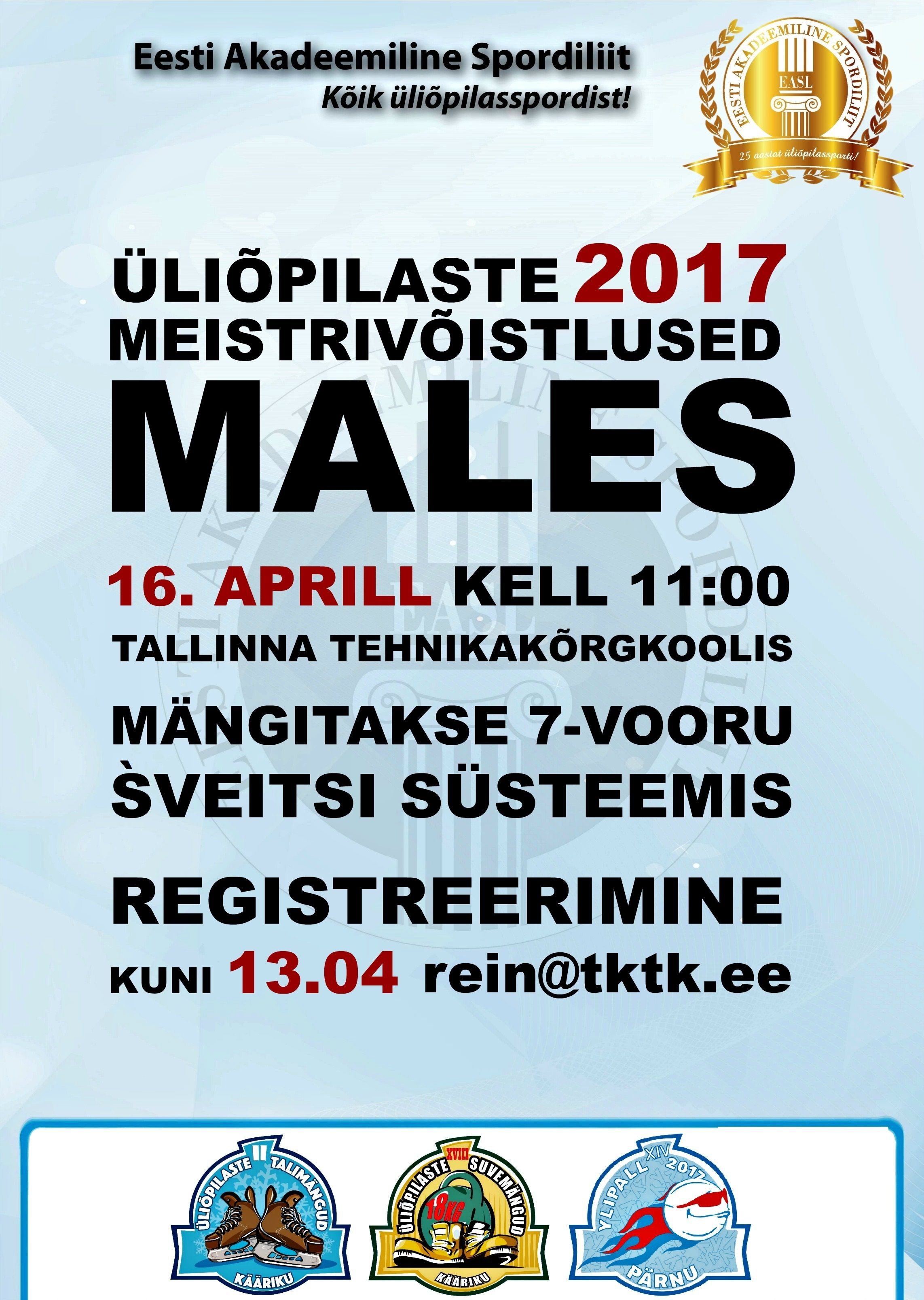 180d915fab3 Eesti üliõpilaste 2017. aasta meistrivõistlused males toimuvad 16. aprillil  2017 algusega kell 11.00 Tallinna Tehnikakõrgkooli ruumides (Pärnu mnt 62,  ...